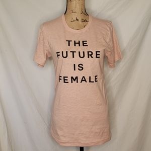 Bella Canvas The Future is Female T Shirt Small